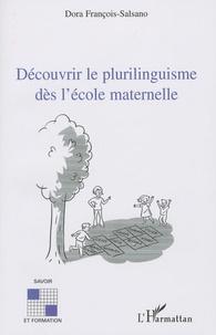 Dora Francois-Salsano - Découvrir le plurilinguisme dès l'école maternelle.