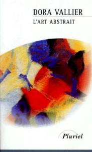 L'art abstrait - Dora Vallier pdf epub