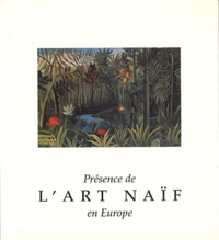 Dora Vallier - Présence de l'art naïf en Europe.