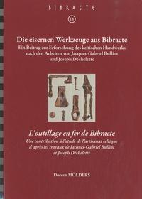 Doreen Mölders - L'outillage en fer de Bibracte - Une contribution à l'étude de l'artisanat celtique d'après les travaux de Jacques-Gabriel Bulliot et Joseph Déchelette.