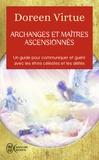 Doreen Virtue - Archanges et maîtres ascensionnés - Un guide pour communiquer et guérir avec les être célestes et les déités.
