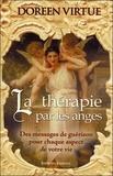 Doreen Virtue - La thérapie par les anges - Des messages de guérison pour chaque aspect de votre vie.