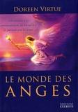 Doreen Virtue - Le monde des anges - Introduction à la communication, au travail et à la guérison avec les anges.