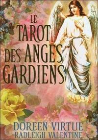 Doreen Virtue et Radleigh Valentine - Le tarot des anges gardiens.