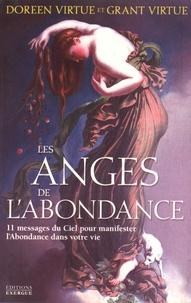 Les anges de l'abondance- 11 messages du ciel pour manifester l'abondance dans votre vie - Doreen Virtue |