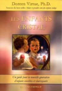 Galabria.be Les enfants cristal - Un guide pour la nouvelle génération d'enfants sensibles et clairvoyants Image