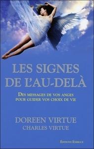 Doreen Virtue - Les Signes de l'Au-delà - Des messages de vos anges pour guider vos choix de vie.