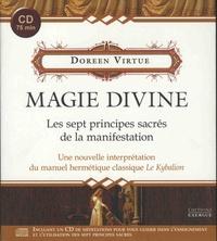 Magie divine- Les sept principes sacrés de la manifestation - Une nouvelle interprétation du manuel hermétique classique Le Kybalion - Doreen Virtue |