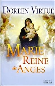 Doreen Virtue - Marie reine des anges.