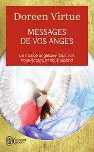 Doreen Virtue - Messages de vos anges - Ce que vos anges veulent que vous sachiez.