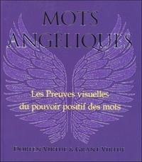 Doreen Virtue et Grant Virtue - Mots angéliques - Preuves visuelles du pouvoir des mots positifs.