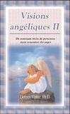 Doreen Virtue - Visions angéliques - Tome 2.