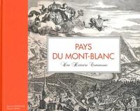 Dorian Anthoine et Gérard Links - Pays du Mont-Blanc - Une histoire commune.