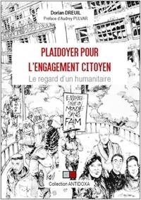 Dorian Dreuil - Plaidoyer pour l'engagement citoyen - Le regard d'un humanitaire.