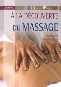 Dorian Duval - A la découverte des massages.