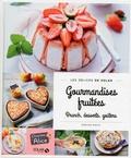 Dorian Nieto - Gourmandises fruitées - Brunch, desserts, goûters.