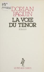 Dorian Paquin - La Voie du ténor.