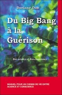 Du Big Bang à la guérison - Bio-science et bio-conscience.pdf
