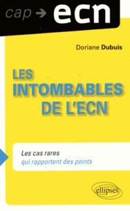 Doriane Dubuis - Les intombables à l'ECN - Les cas rares qui rapportent des points.
