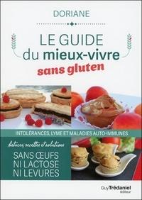 Doriane - Le guide du mieux-vivre sans gluten - Intolérances, lyme et maladies auto-immunes.