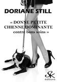 Doriane Still - Donne petite chienne dominante contre bons soins.