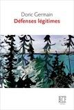 Doric Germain - Défenses légitimes.