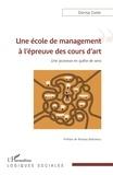 Dorina Coste - Une école de management à l'épreuve des cours d'art - Une jeunesse en quête de sens.