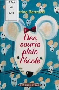 Dorine Bertrand - Des souris plein l'école.