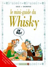 Dorine et  Gez - Le mini-guide du whisky en BD.