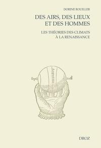 Dorine Rouiller - Des airs, des lieux et des hommes - Les théories des climats à la Renaissance.