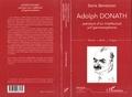 Doris Bensimon - Adolph Donath - 1876-1937, parcours d'un intellectuel juif germanophone, Vienne, Berlin, Prague.
