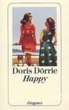 Doris Dörrie - Happy.
