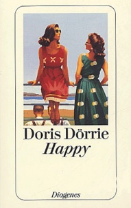 Doris Dörrie - Happy.
