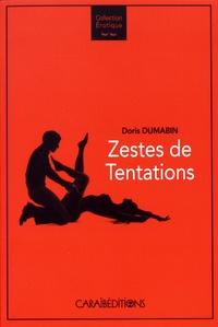 Doris Dumabin - Zestes de tentations.