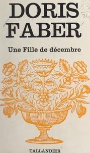 Doris Faber - Une fille de décembre.