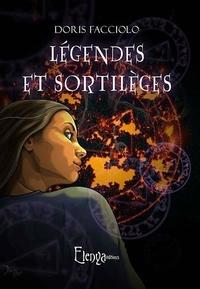 Doris Facciolo - Legendes et sortileges.