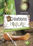 Doris Fischer - Récréations nature - Petits ateliers avec les plantes des bois et des prés.