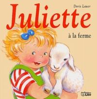 Juliette à la ferme - Doris Lauer  