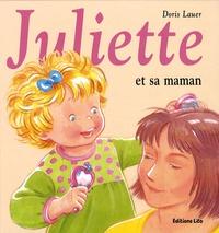 Juliette et sa maman - Doris Lauer |