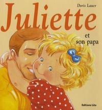 Doris Lauer - Juliette et son papa.