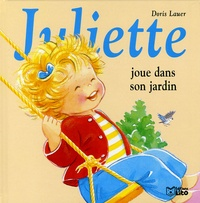 Juliette joue dans son jardin - Doris Lauer |