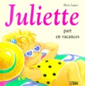 Doris Lauer - Juliette part en vacances.
