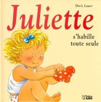 Doris Lauer - Juliette s'habille toute seule.