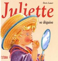 Juliette se déguise - Doris Lauer |