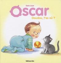 Doris Lauer - Oscar  : Doudou, t'es où ?.