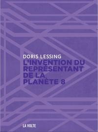 Doris Lessing - Canopus dans Argo : archives Tome 4 : L'invention du représentant de la planète 8.