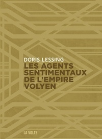 Doris Lessing - Canopus dans Argo : archives Tome 5 : Les agents sentimentaux de l'empire volyen.