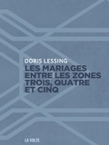 Doris Lessing - Canopus dans Argo Tome 2 : Les mariages entre les zones trois, quatre et cinq - Tels que narrés par les chroniqueurs de la zone trois.