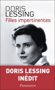 Doris Lessing - Filles impertinentes.