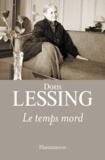 Doris Lessing - Le temps mord.